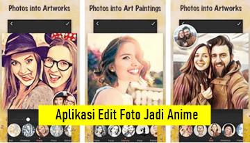 Aplikasi Edit Foto Jadi Anime Terbaru