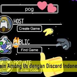 Cara Bermain Among Us dengan Discord Indonesia